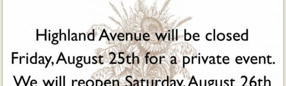 Highland Avenue Closed for Private Event